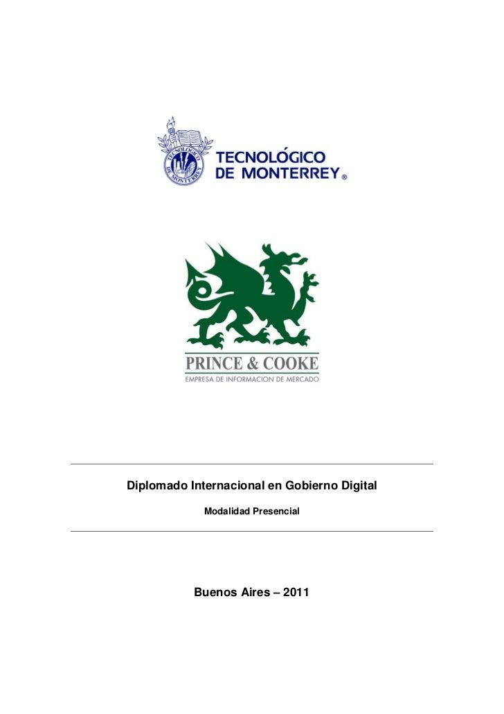 Diplomado Internacional en Gobierno Digital             Modalidad Presencial           Buenos Aires – 2011