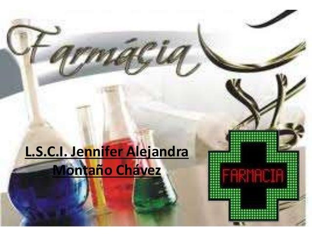 L.S.C.I. Jennifer Alejandra Montaño Chávez