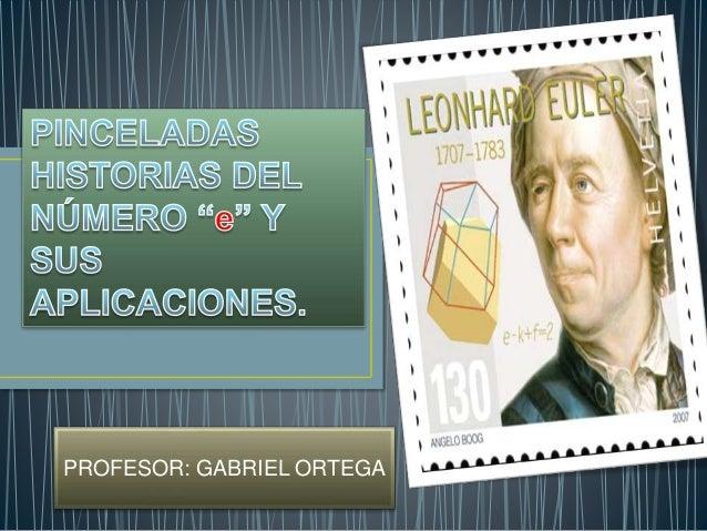 PROFESOR: GABRIEL ORTEGA