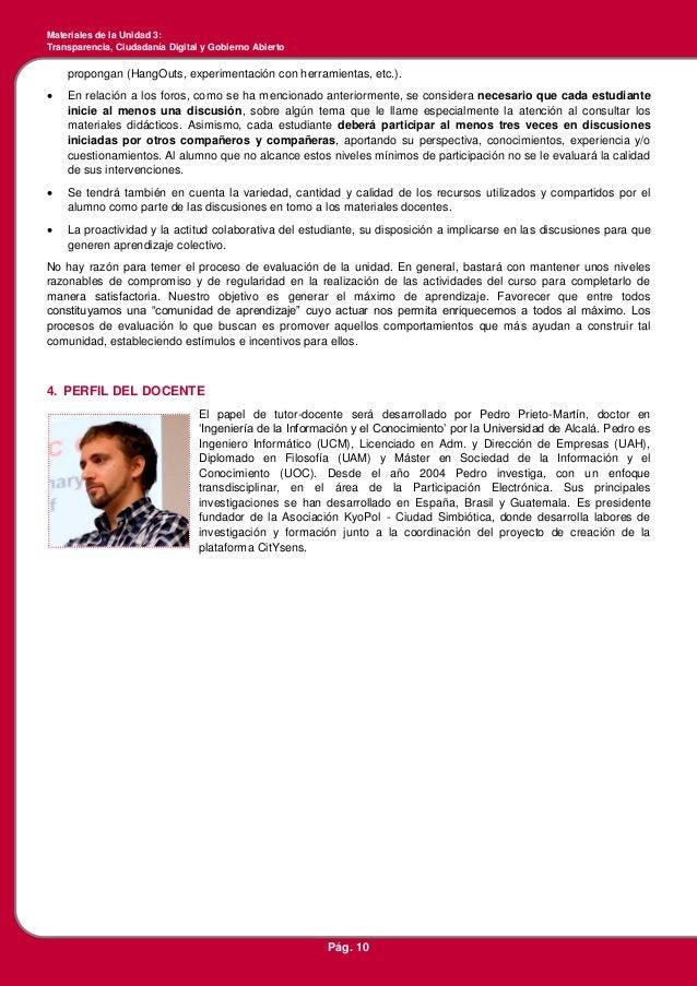 Materiales de la Unidad 3: Transparencia, Ciudadanía Digital y Gobierno Abierto Pág. 10 propongan (HangOuts, experimentaci...