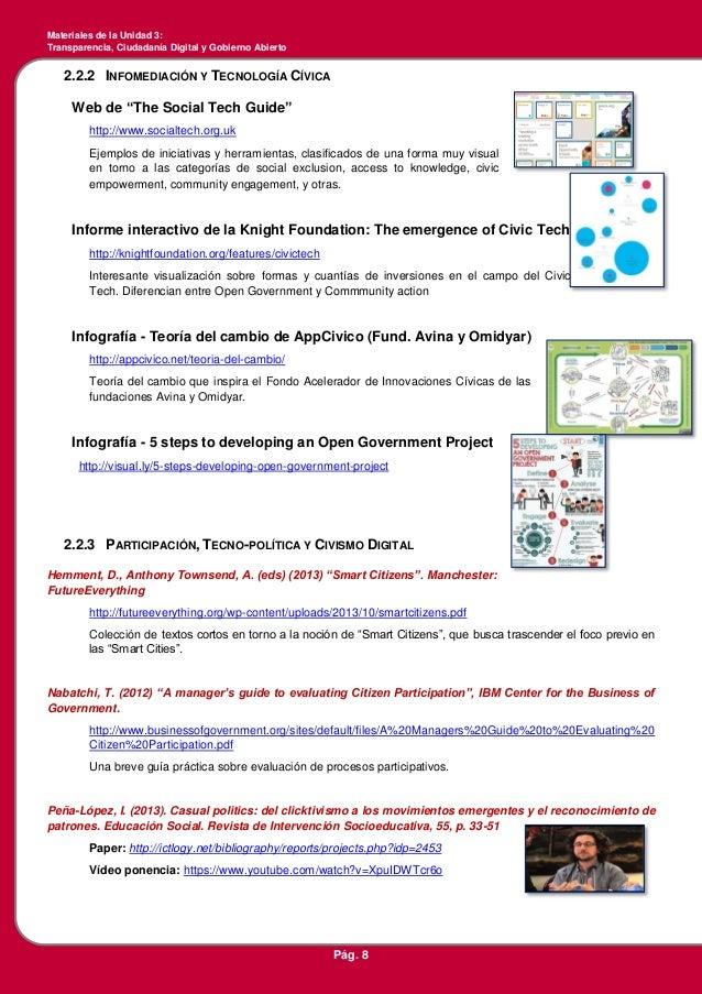 Materiales de la Unidad 3: Transparencia, Ciudadanía Digital y Gobierno Abierto Pág. 8 2.2.2 INFOMEDIACIÓN Y TECNOLOGÍA CÍ...