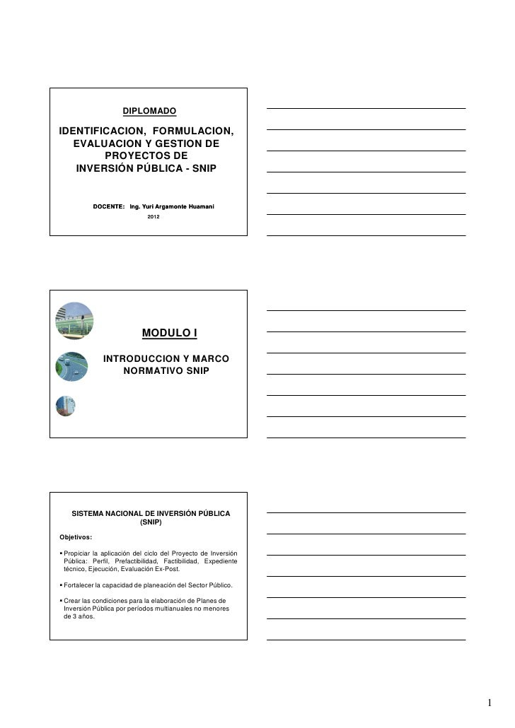 DIPLOMADOIDENTIFICACION, FORMULACION,   EVALUACION Y GESTION DE        PROYECTOS DE   INVERSIÓN PÚBLICA - SNIP            ...