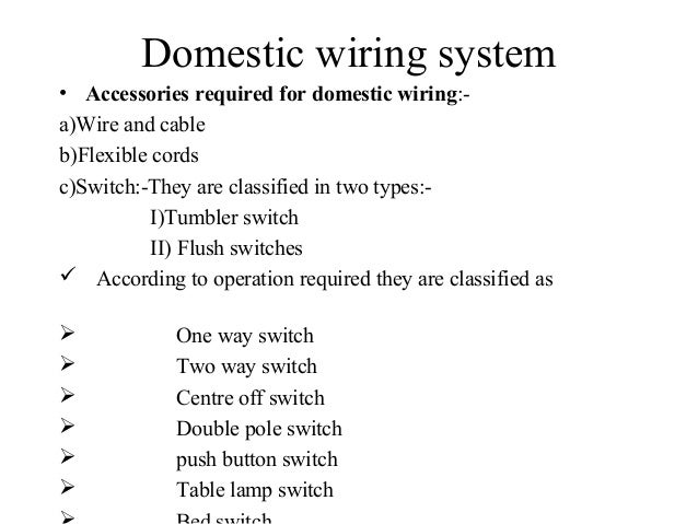 diploma i boee u 5 electrical wiring safety and protection rh slideshare net types of wiring systems in homes type of wiring for a split system nec