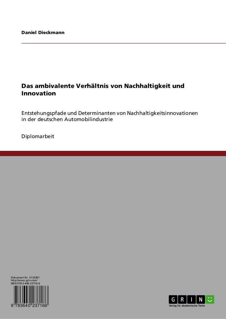 Daniel Dieckmann        Das ambivalente Verhältnis von Nachhaltigkeit und        Innovation        Entstehungspfade und De...
