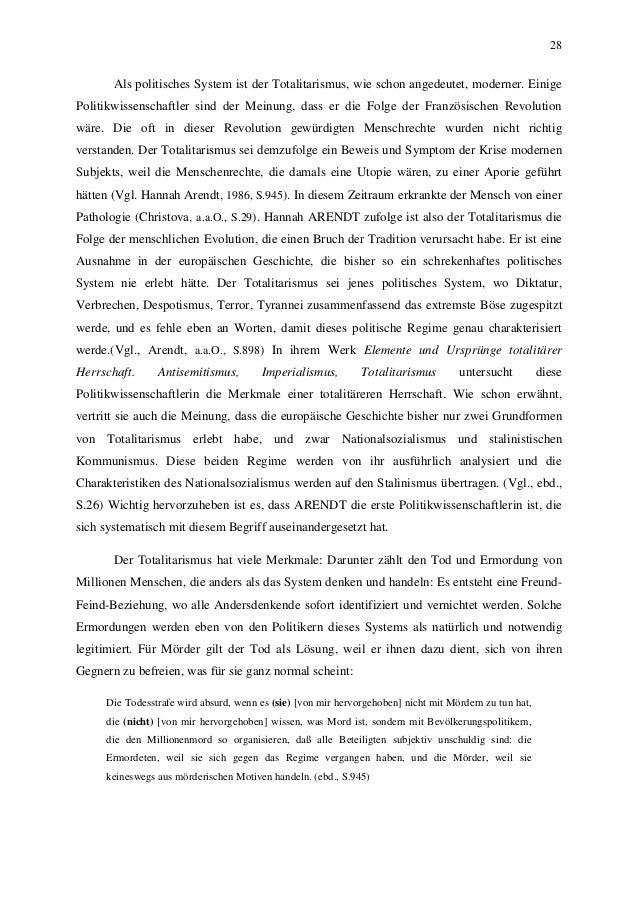 28 Als politisches System ist der Totalitarismus, wie schon angedeutet, moderner. Einige Politikwissenschaftler sind der M...