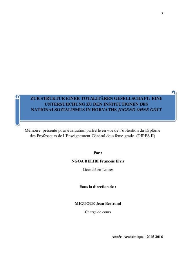 3 Mémoire présenté pour évaluation partielle en vue de l'obtention du Diplôme des Professeurs de l'Enseignement Général de...