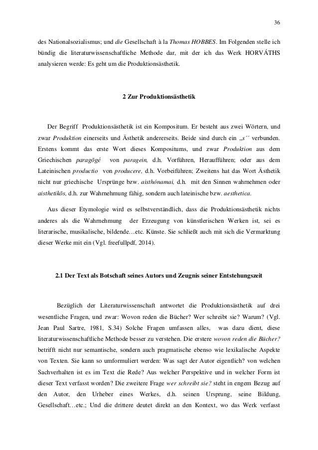 36 des Nationalsozialismus; und die Gesellschaft à la Thomas HOBBES. Im Folgenden stelle ich bündig die literaturwissensch...