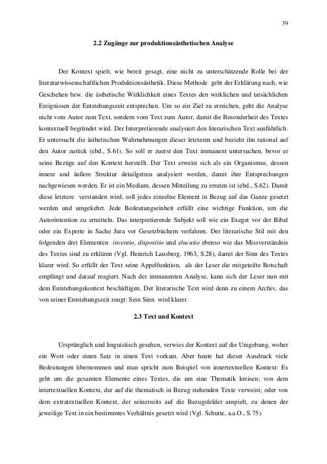 39 2.2 Zugänge zur produktionsästhetischen Analyse Der Kontext spielt, wie bereit gesagt, eine nicht zu unterschätzende Ro...