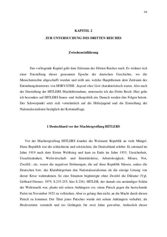 44 KAPITEL 2 ZUR UNTERSUCHUNG DES DRITTEN REICHES Zwischeneinführung Das vorliegende Kapitel geht dem Zeitraum des Dritten...