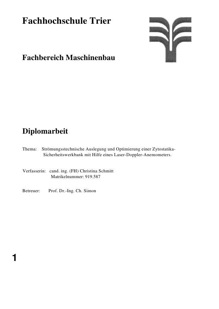Fachhochschule Trier       Fachbereich Maschinenbau         Diplomarbeit      Thema: Strömungsstechnische Auslegung und Op...