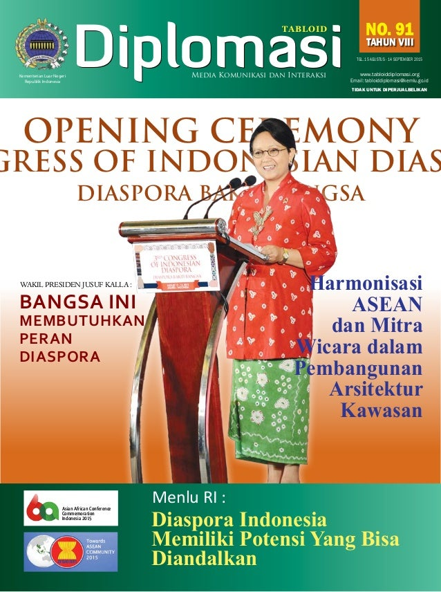 15 agustus - 14 september 2015No. 91 TAHUN VIII OPENING CEREMONY GRESS OF INDONESIAN DIAS DIASPORA BAKTI BANGSA Email: tab...