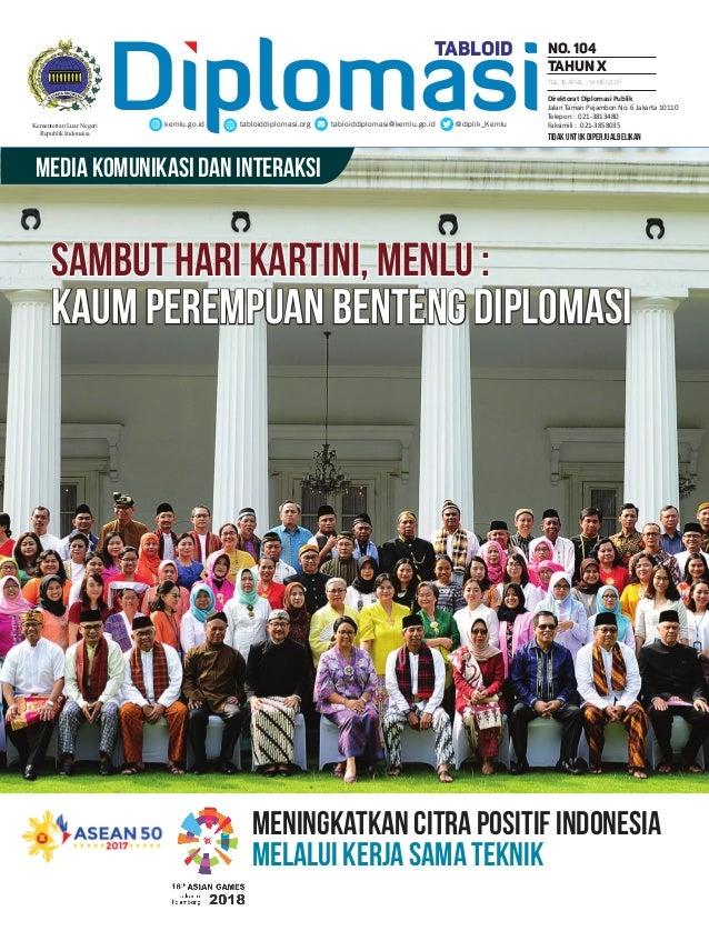 tidak untuk diperjualbelikan Diplomasikemlu.go.id tabloiddiplomasi.org tabloiddiplomasi@kemlu.go.id @diplik_Kemlu No. 104 ...