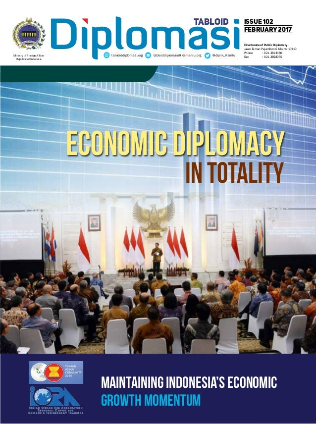Diplomasitabloiddiplomasi.org tabloiddiplomasi@Kemenlu.org @diplik_Kemlu issue 102 February2017 tabloid Ministry of Foreig...