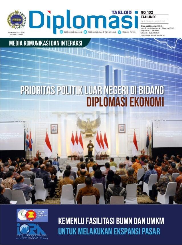 tidak untuk diperjualbelikan Media Komunikasi dan Interaksi Diplomasitabloiddiplomasi.org tabloiddiplomasi@Kemenlu.org @di...