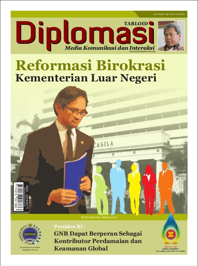 TABLOID Media Komunikasi dan Interaksi Departemen Luar Negeri Republik Indonesia Email: diplomasi_ri@yahoo.com 771978 9173...