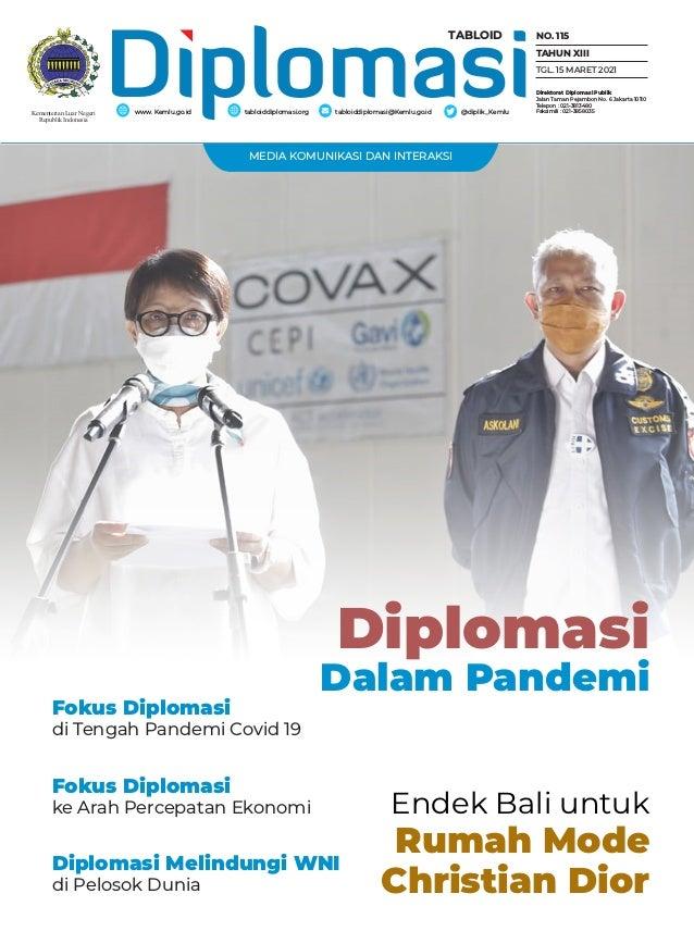 MEDIA KOMUNIKASI DAN INTERAKSI Endek Bali untuk Rumah Mode Christian Dior Diplomasi Dalam Pandemi Diplomasi Melindungi WNI...