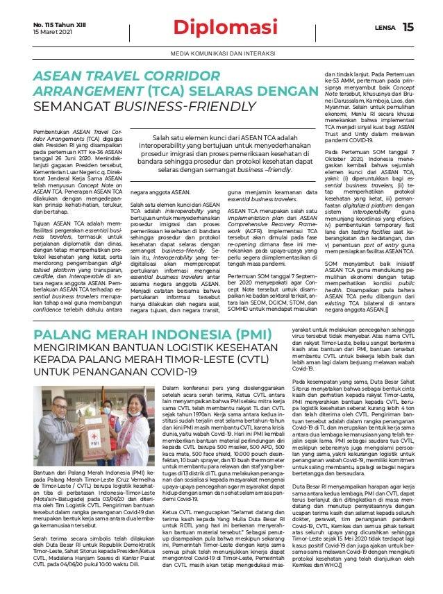 ASEAN TRAVEL CORRIDOR ARRANGEMENT (TCA) SELARAS DENGAN SEMANGAT BUSINESS-FRIENDLY Diplomasi 15 MEDIA KOMUNIKASI DAN INTERA...