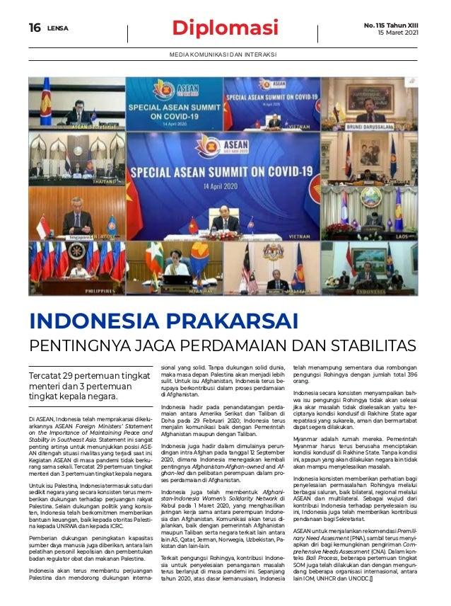 Diplomasi 16 MEDIA KOMUNIKASI DAN INTERAKSI INDONESIA PRAKARSAI PENTINGNYA JAGA PERDAMAIAN DAN STABILITAS Di ASEAN, Indone...