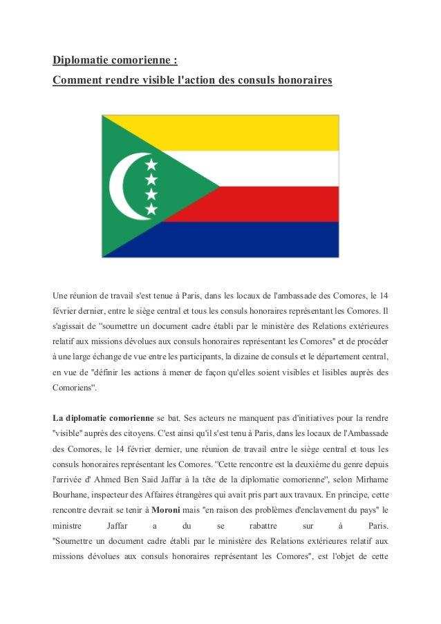 Diplomatie comorienne : Comment rendre visible l'action des consuls honoraires Une réunion de travail s'est tenue à Paris,...