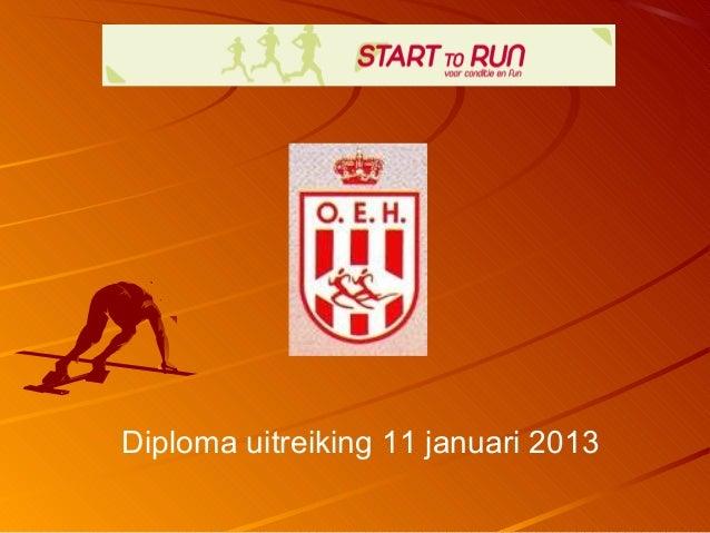 Diploma uitreiking 11 januari 2013