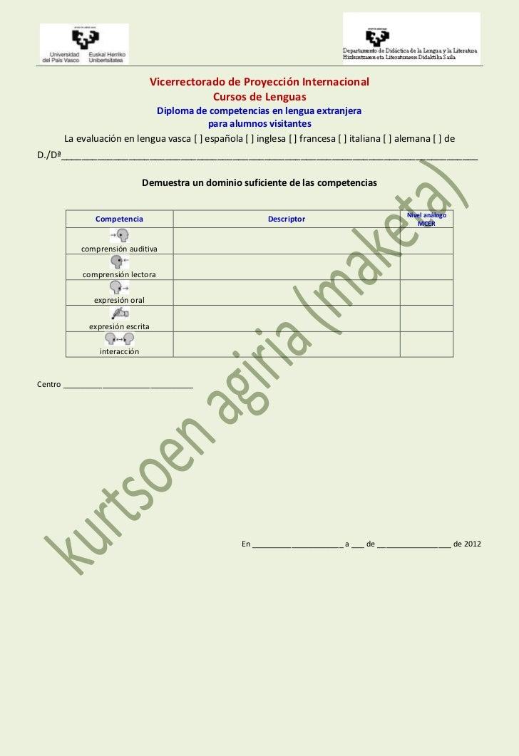 Vicerrectorado de Proyección Internacional                                            Cursos de Lenguas                   ...