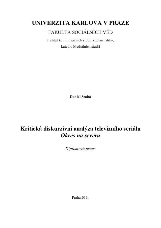 UNIVERZITA KARLOVA V PRAZE           FAKULTA SOCIÁLNÍCH VĚD          Institut komunikačních studií a žurnalistiky,        ...