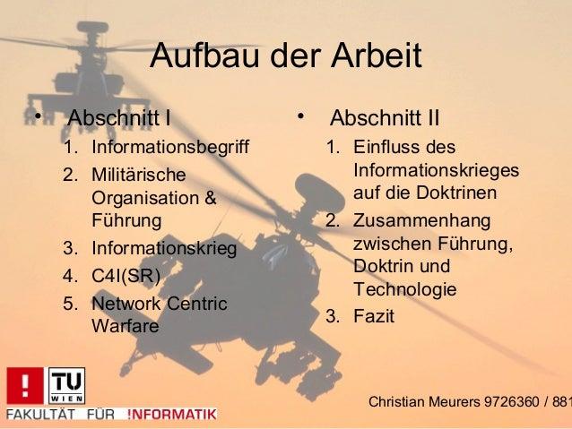 Aufbau der Arbeit•   Abschnitt I              •   Abschnitt II    1. Informationsbegriff       1. Einfluss des    2. Milit...
