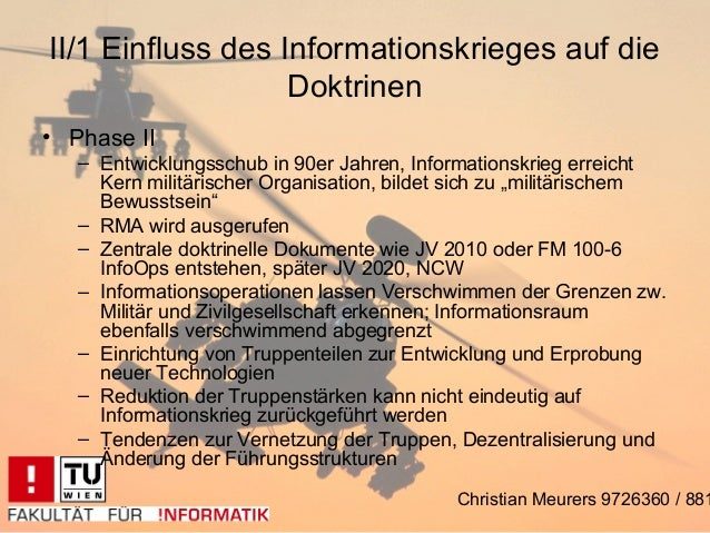 II/1 Einfluss des Informationskrieges auf die                   Doktrinen• Phase II   – Entwicklungsschub in 90er Jahren, ...