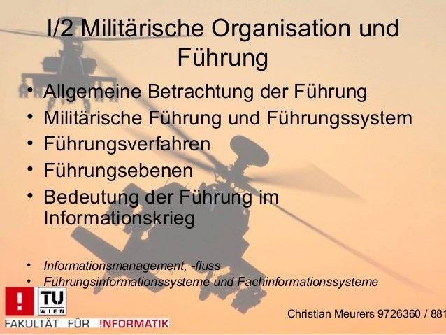 I/2 Militärische Organisation und                  Führung•   Allgemeine Betrachtung der Führung•   Militärische Führung u...