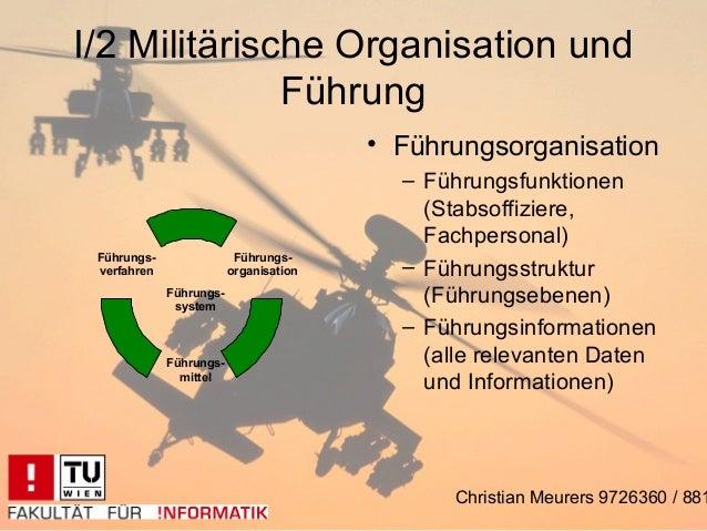 I/2 Militärische Organisation und              Führung                                        • Führungsorganisation      ...