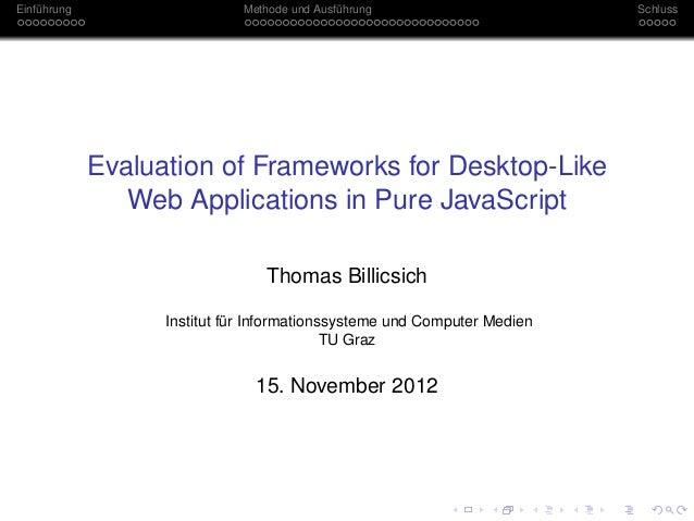 Einführung                    Methode und Ausführung                      Schluss             Evaluation of Frameworks for...