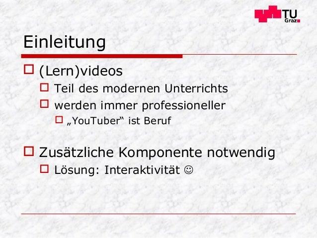 """Einleitung  (Lern)videos  Teil des modernen Unterrichts  werden immer professioneller  """"YouTuber"""" ist Beruf  Zusätzli..."""