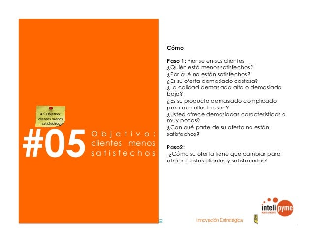 2013® Juanes Álvarez Hernández. juan.alvarez@inteligroup.com.co    Innovación Estratégica #07 s e g m e n t o s d e a c u ...