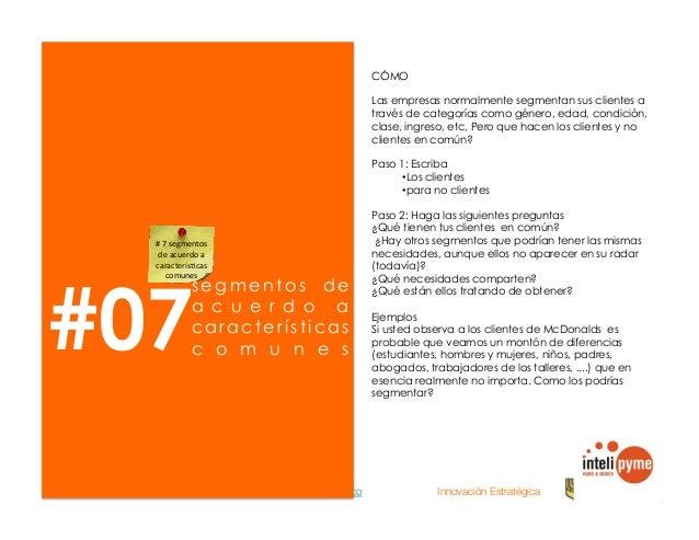 2013® Juanes Álvarez Hernández. juan.alvarez@inteligroup.com.co    Innovación Estratégica #09 d e s e g m e n t a r b a s ...
