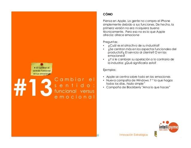 2013® Juanes Álvarez Hernández. juan.alvarez@inteligroup.com.co    Innovación Estratégica #15 E l i m i n a r selectivamen...