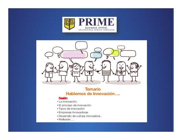 2013® Juanes Álvarez Hernández. juan.alvarez@inteligroup.com.co    Innovación Estratégica innovación…! ! • Resultado de l...