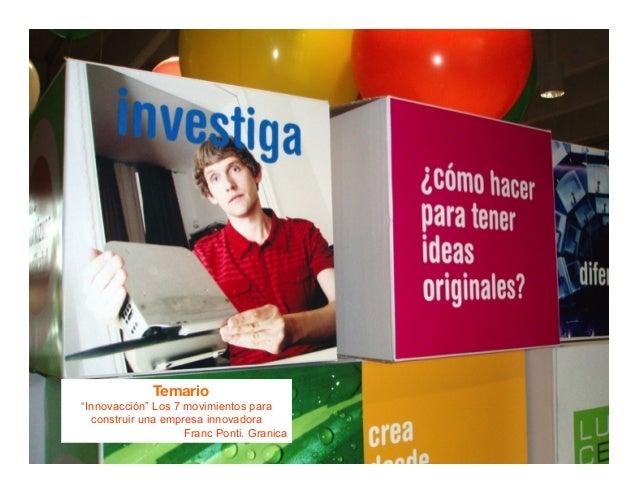 2013® Juanes Álvarez Hernández. juan.alvarez@inteligroup.com.co    Innovación Estratégica Primer movimiento: rumbo Rumbo: ...