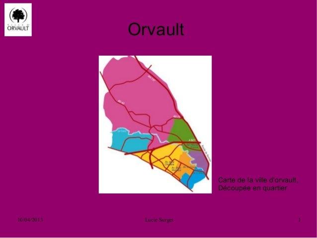 Orvault                              Carte de la ville dorvault,                              Découpée en quartier10/04/20...