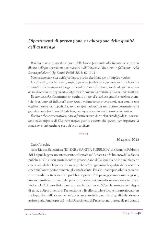 LXIX.4.2013 • 481 EDITORIALE Igiene e Sanità Pubblica Dipartimenti di prevenzione e valutazione della qualità dell'assiste...