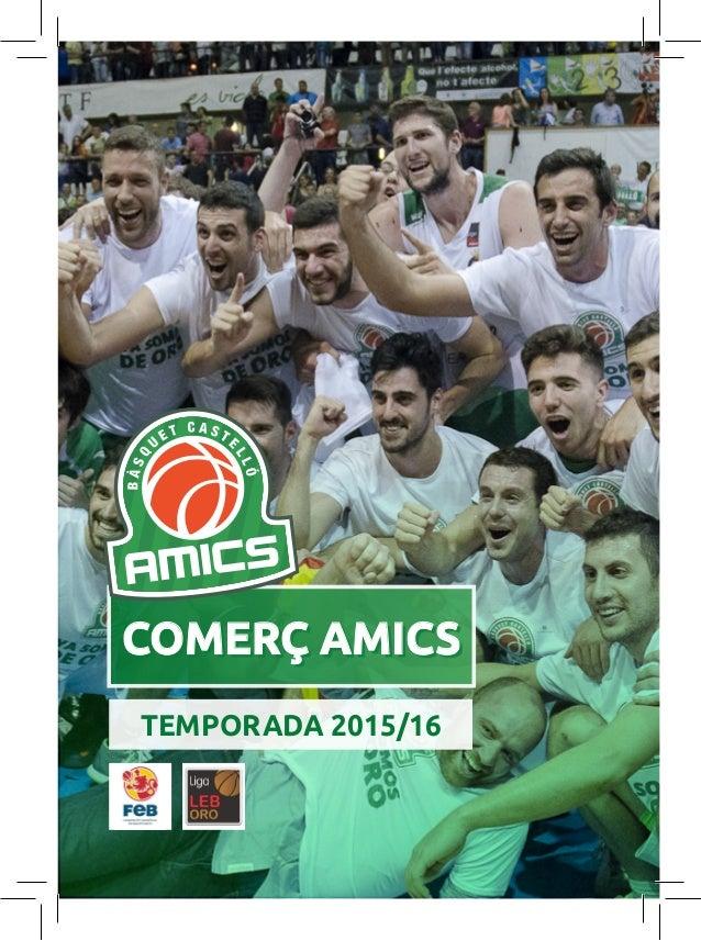 COMERÇ AMICS TEMPORADA 2015/16