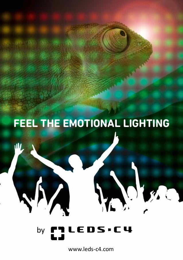www.leds-c4.combyFEEL THE EMOTIONAL LIGHTING