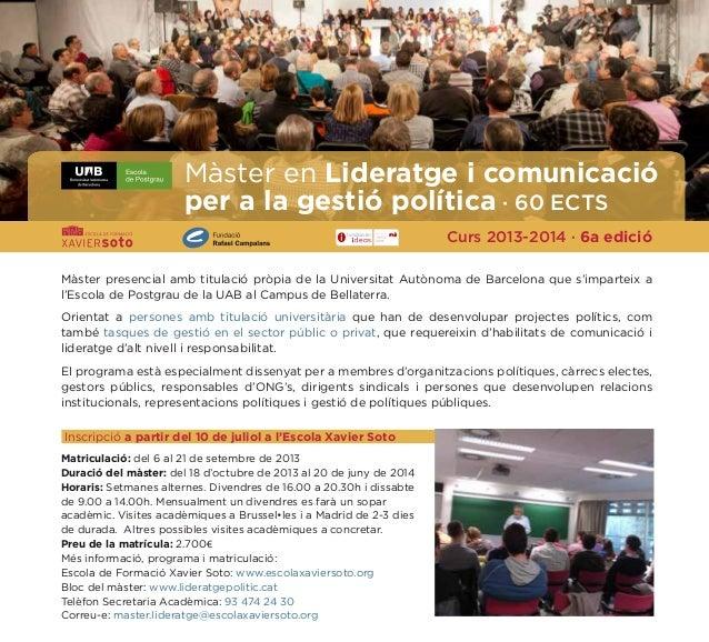 Màster presencial amb titulació pròpia de la Universitat Autònoma de Barcelona que s'imparteix a l'Escola de Postgrau de l...