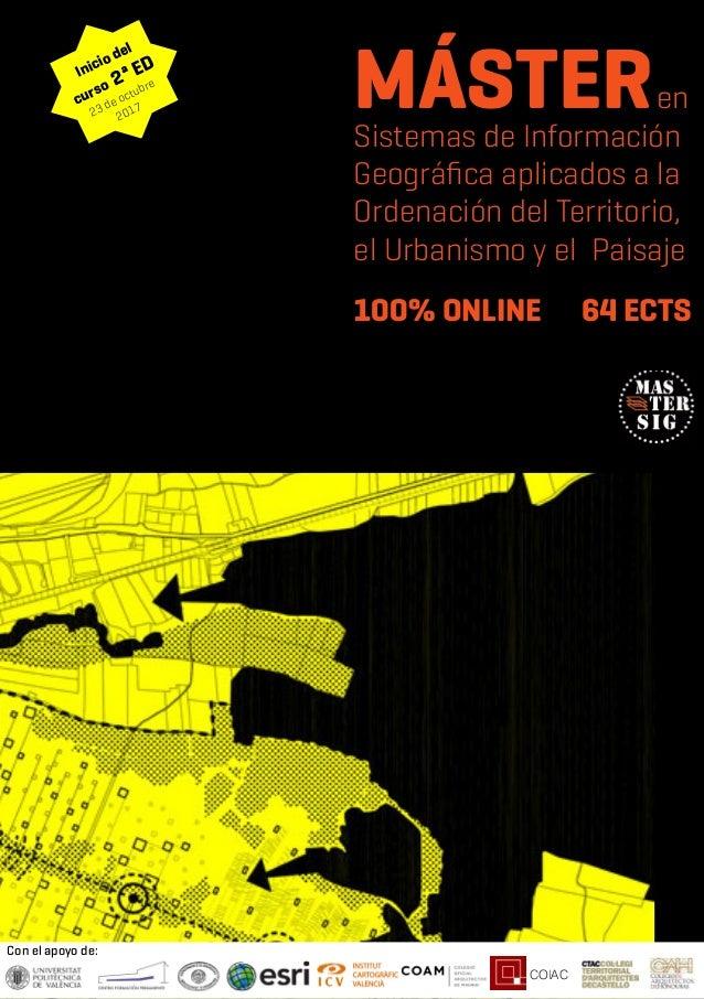 COIAC Con el apoyo de: MÁSTERen Sistemas de Información Geográfica aplicados a la Ordenación del Territorio, el Urbanismo ...