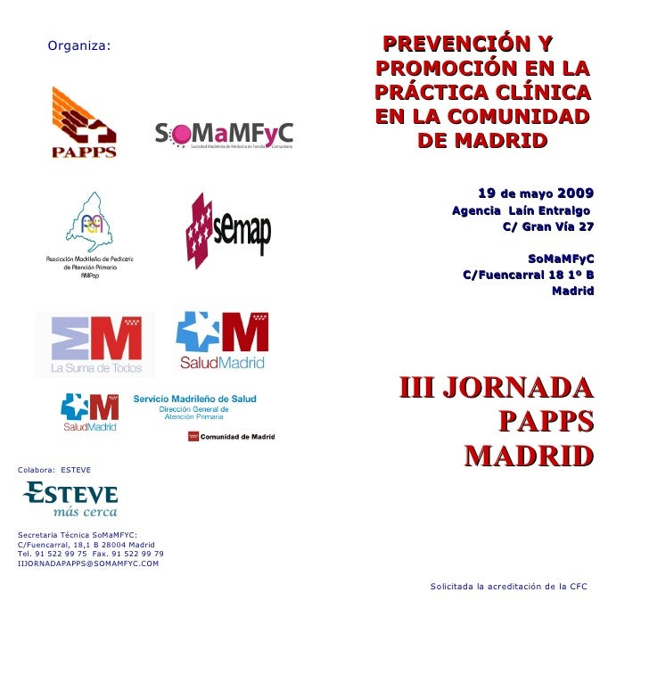 <ul><li>Colabora :  ESTEVE </li></ul><ul><li>Secretaria Técnica SoMaMFYC: </li></ul><ul><li>C/Fuencarral, 18,1 B 28004 Mad...