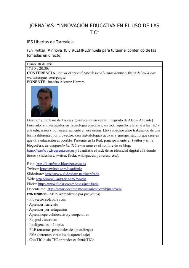 """JORNADAS: """"INNOVACIÓN EDUCATIVA EN EL USO DE LAS TIC"""" IES Libertas de Torrevieja (En Twitter, #InnovaTIC y #CEFIREOrihuela..."""