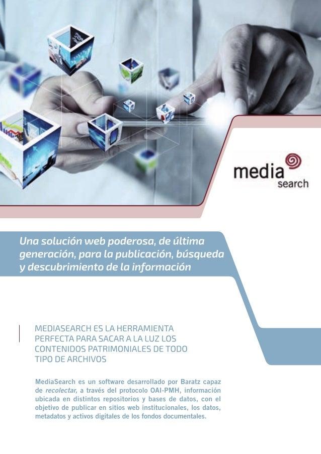 MediaSearch. Una solución web poderosa para la publicación, búsqueda y descubrimiento de la información