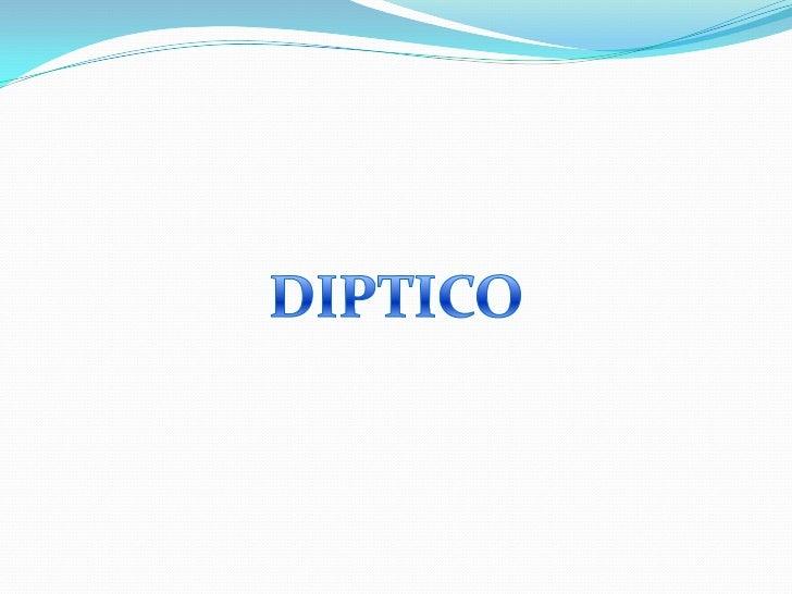 DIPTICO<br />
