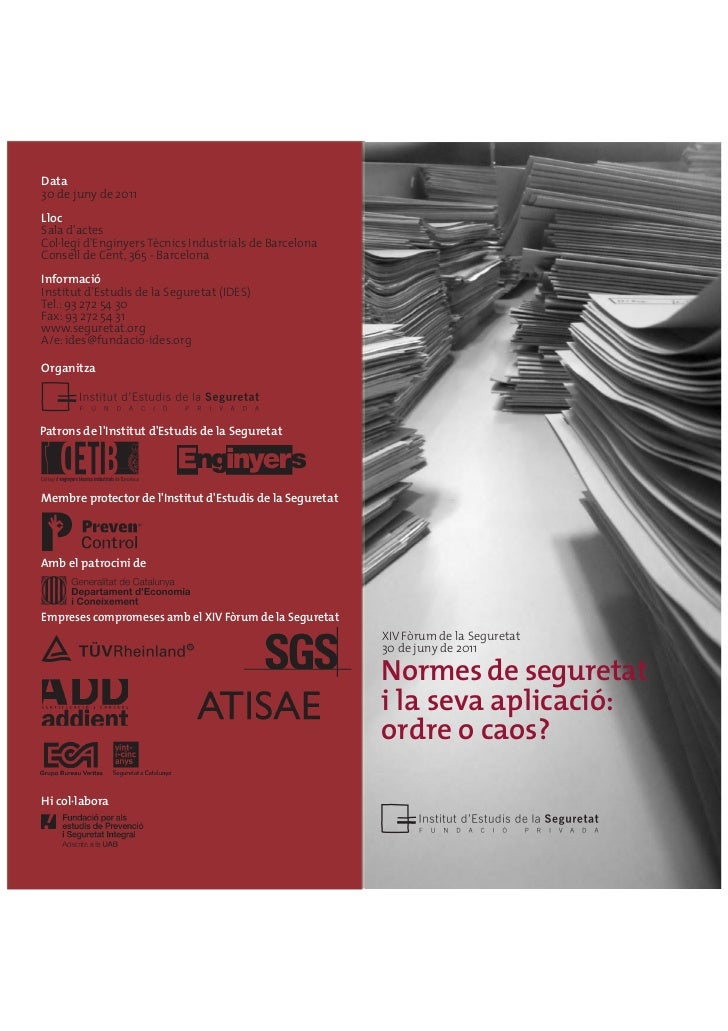 Data30 de juny de 2011LlocSala dactesCol·legi dEnginyers Tècnics Industrials de BarcelonaConsell de Cent, 365 - BarcelonaI...