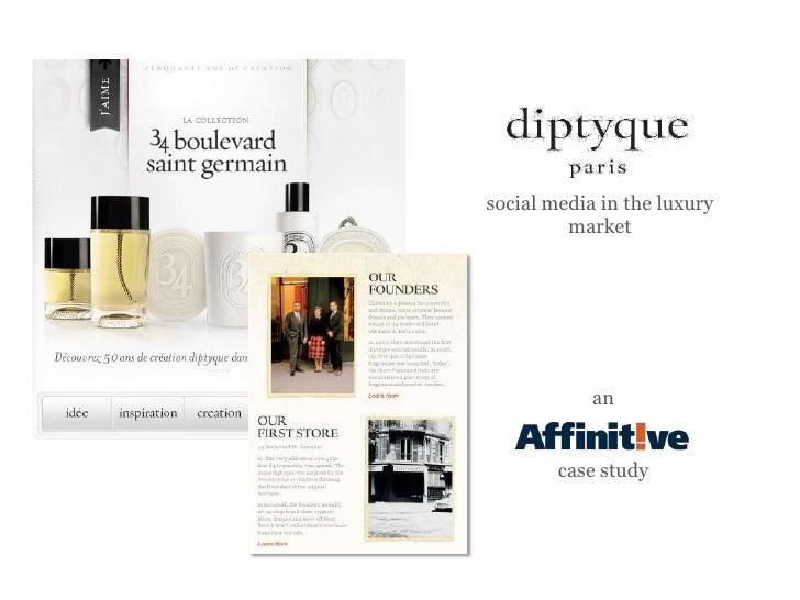 social media in the luxury         market            an        case study