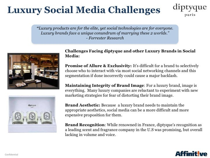 """Luxury Social Media Challenges               """"Luxury products are for the elite, yet social technologies are for everyone...."""